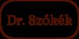 dr. Szőkék